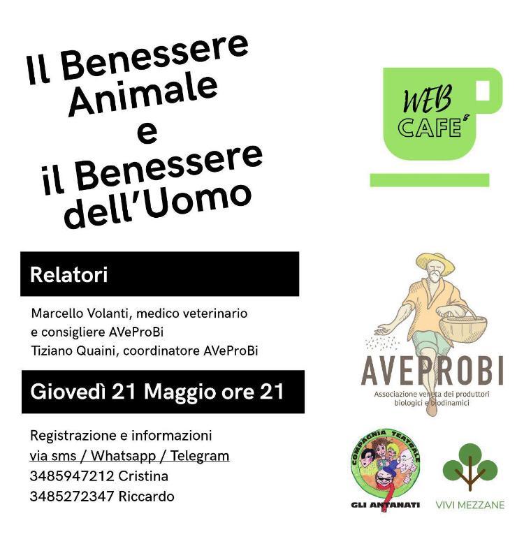 Il benessere animale e il benessere dell'uomo, 21 maggio web cafè